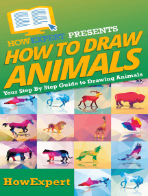 How To Draw Animals: Your Step By Step Guide To Drawing Animals