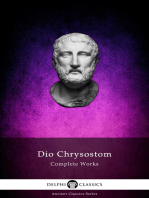 Delphi Complete Works of Dio Chrysostom - 'The Discourses' (Illustrated)
