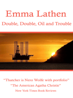 Double, Double, Oil and Trouble
