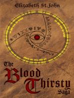 The Blood Thirsty Saga