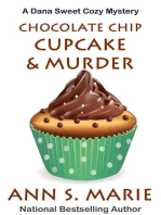 Chocolate Chip Cupcake & Murder (A Dana Sweet Cozy Mystery Book 10)