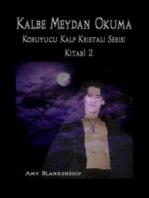 Kalbe Meydan Okuma
