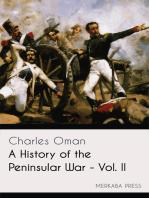 A History of the Peninsular War - Vol. II