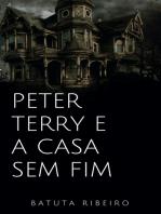 Peter Terry e a casa sem fim