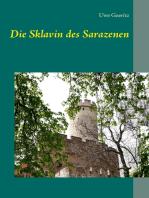 Die Sklavin des Sarazenen