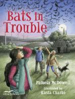 Bats in Trouble