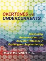 Overtones and Undercurrents