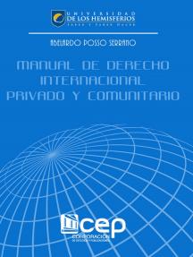 Manual de Derecho Internacional Privado y de Derecho Comunitario