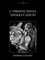 L'ordine degli Angeli Caduti