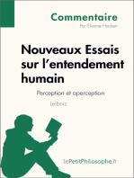 Nouveaux Essais sur l'entendement humain de Leibniz - Perception et aperception (Commentaire)