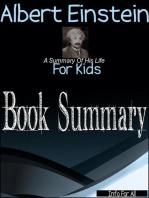 Albert Einstein - A Summary Of His Life (For Kids)