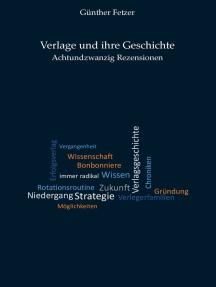Verlage und ihre Geschichte: Achtundzwanzig Rezensionen