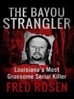 The Bayou Strangler