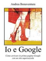 Io e Google