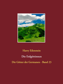 Die Erdgöttinnen: Die Götter der Germanen - Band 23
