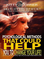 Psychological Methods That Could Help You to Change Your Life!