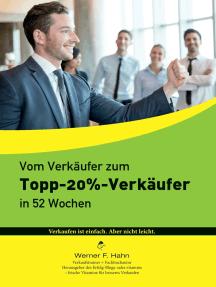 Vom Verkäufer zum Topp-20%-Verkäufer: In 52 Wochen