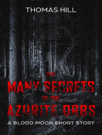 The Many Secrets of the Azurite Orbs