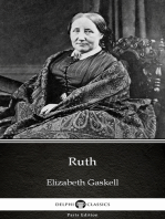 Ruth by Elizabeth Gaskell - Delphi Classics (Illustrated)