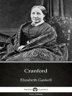 Cranford by Elizabeth Gaskell - Delphi Classics (Illustrated)