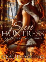Sun Huntress (The Moon People, Book Three)