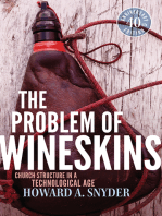 The Problem of Wineskins