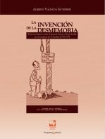 La invención de la desmemoria: El juicio político contra el general Gustavo Rojas Pinilla en el Congreso de Colombia (1958-1959)
