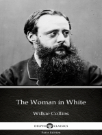 The Woman in White by Wilkie Collins - Delphi Classics (Illustrated)