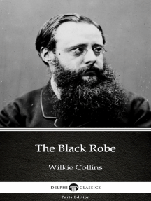 The Black Robe by Wilkie Collins - Delphi Classics (Illustrated)