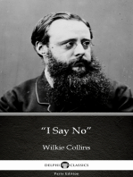"""""""I Say No"""" by Wilkie Collins - Delphi Classics (Illustrated)"""