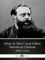Miss or Mrs. and Other Stories in Outline by Wilkie Collins - Delphi Classics (Illustrated)