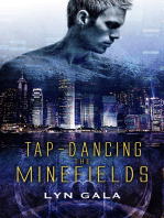 Tap-Dancing the Minefields