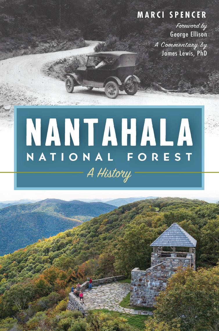 Nantahala National Forest by Marci Spencer, George Ellison