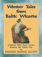 WONDER TALES from BALTIC WIZARDS - 41 tales from the North and East Baltic Sea