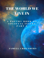 The World We Live in a Poetry Book on Societal Issues Part 3