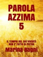 Parola Azzima 5