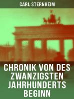 Chronik von des zwanzigsten Jahrhunderts Beginn