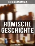 Römische Geschichte (Alle 6 Bände): Die Geschichte Roms von den Anfängen bis zur Zeit Diokletians