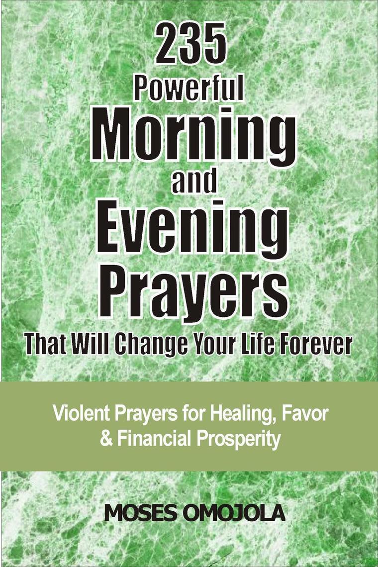 Healing And Breakthrough: 235 Spiritual Warfare Prayers For