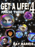 Get A Life! 4 Phase Three