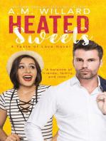 Heated Sweets