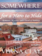 Somewhere For A Hero To Hide