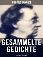 Gesammelte Gedichte von Eduard Mörike (252 Titel in einem Band)