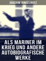 Als Mariner im Krieg und andere autobiografische Werke