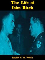 The Life of John Birch