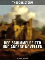 Der Schimmelreiter und andere Novellen (103 Titel in einem Band)