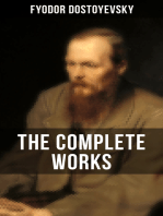 THE COMPLETE WORKS OF FYODOR DOSTOYEVSKY