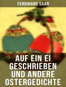 Auf ein Ei geschrieben und andere Ostergedichte: Osterbuch mit Illustrationen