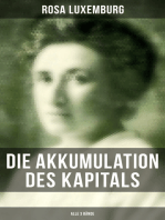 Die Akkumulation des Kapitals (Alle 3 Bände)