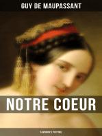 NOTRE COEUR (A Woman's Pastime)